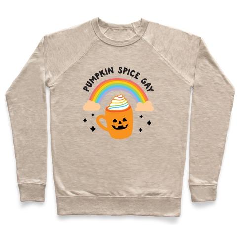Pumpkin Spice Gay Pullover