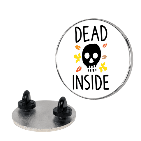 Dead Inside Autumn Skull pin