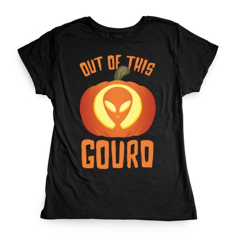 Out Of This Gourd Womens T-Shirt