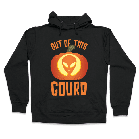 Out Of This Gourd Hooded Sweatshirt