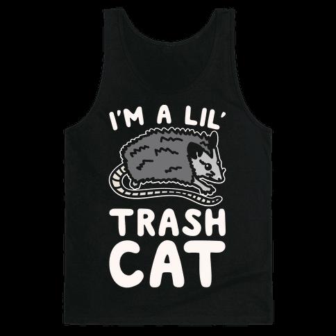 I'm A Lil' Trash Cat White Print Tank Top