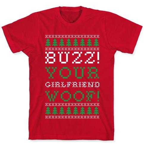 Buzz Your Girlfriend Woof T-Shirt