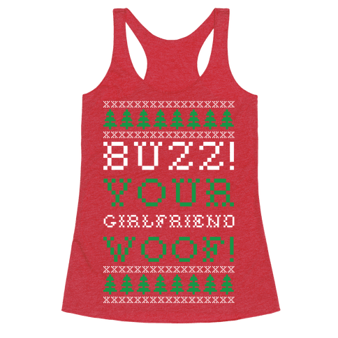 Buzz Your Girlfriend Woof Racerback Tank Top