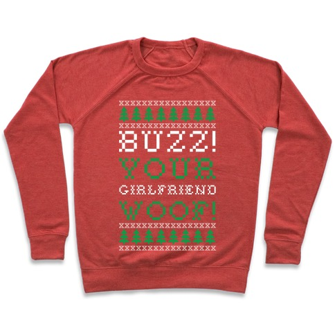 Buzz Your Girlfriend Woof Pullover