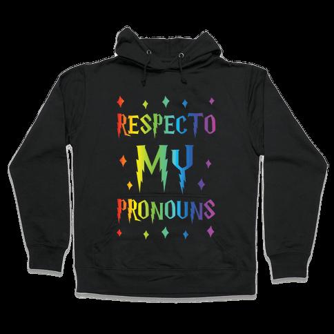 Respecto My Pronouns Hooded Sweatshirt