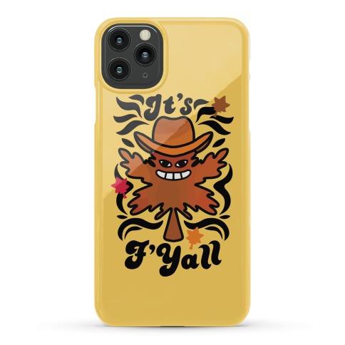 It's F'Yall Phone Case