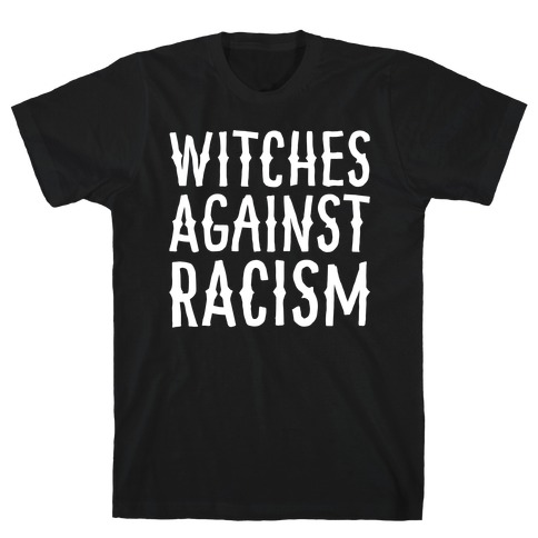 Witches Against Racism White Print T-Shirt