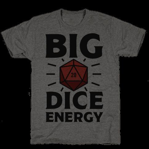 Big Dice Energy D20 Mens T-Shirt