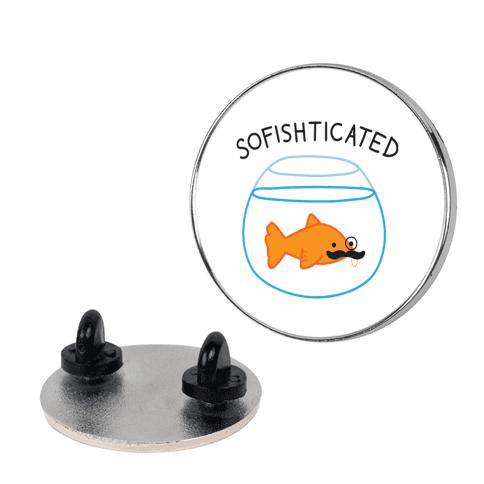 Sofishticated Pin