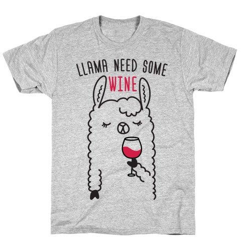 Llama Need Some Wine T-Shirt