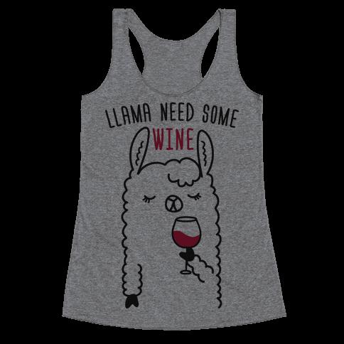Llama Need Some Wine Racerback Tank Top