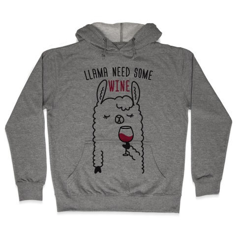 Llama Need Some Wine Hooded Sweatshirt