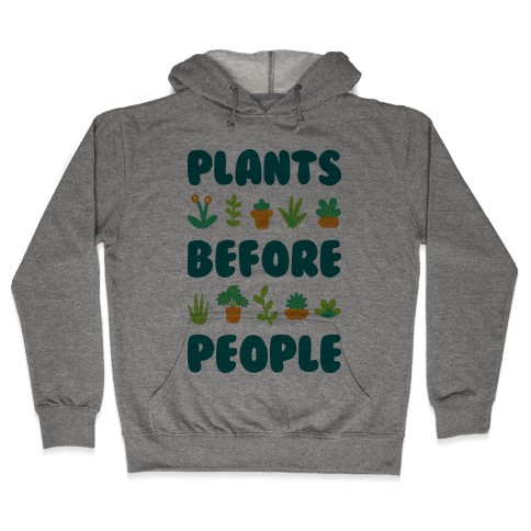 Plants Before People Hooded Sweatshirt