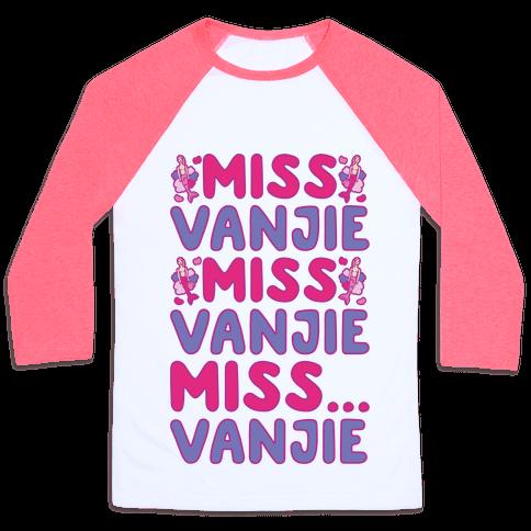 Miss Vanjie Parody Baseball Tee