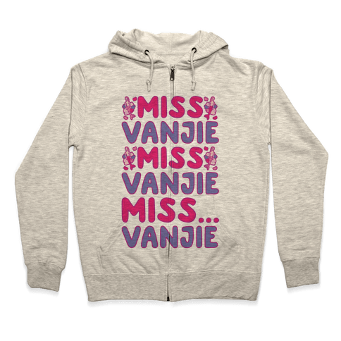 Miss Vanjie Parody Zip Hoodie