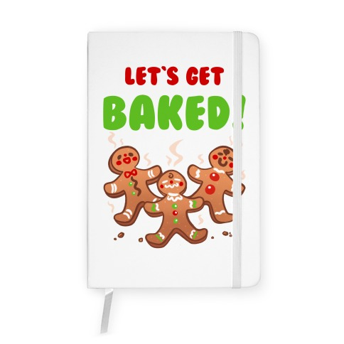 Let's Get Baked! Notebook