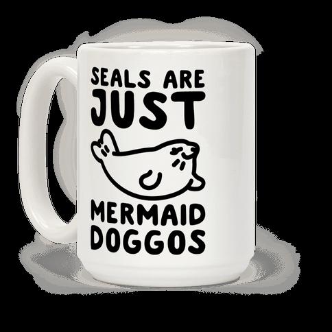 Seals Are Just Mermaid Doggos