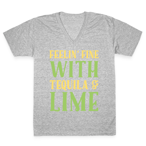 Feelin' Fine With Tequila & Lime White Print V-Neck Tee Shirt