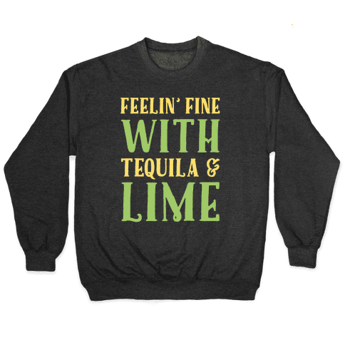 Feelin' Fine With Tequila & Lime White Print Pullover