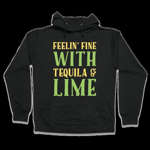 Feelin' Fine With Tequila & Lime White Print Hooded Sweatshirt