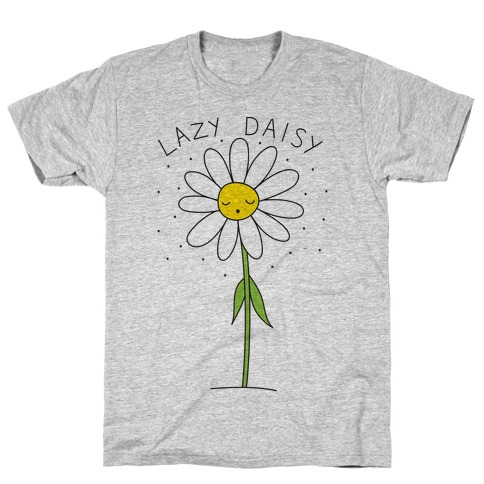 Lazy Daisy T-Shirt