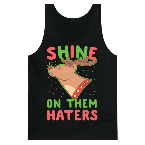Shine on Them Haters Tank Top