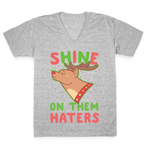 Shine on Them Haters V-Neck Tee Shirt