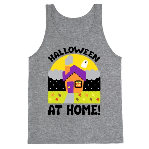 Halloween At Home Tank Top