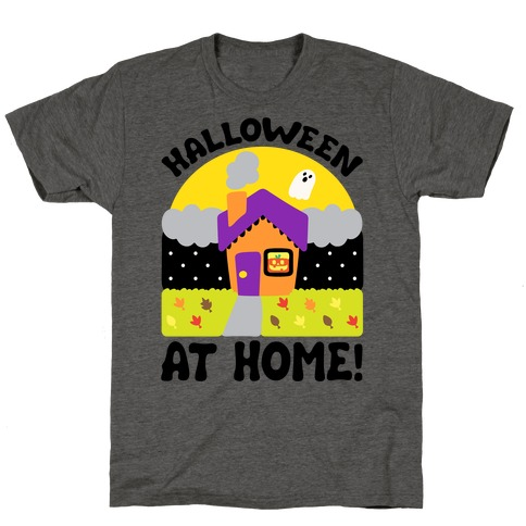 Halloween At Home T-Shirt