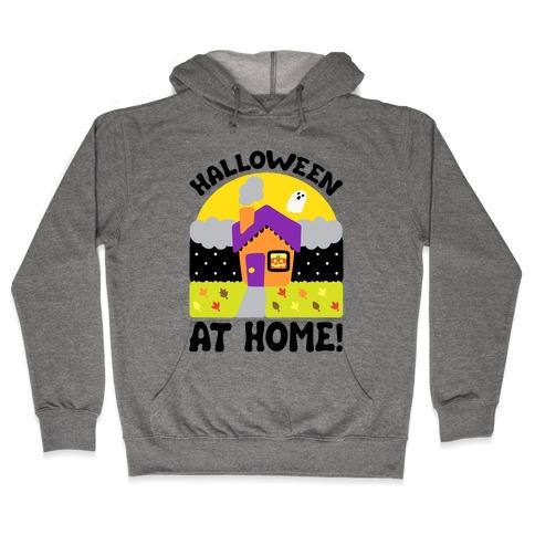 Halloween At Home Hooded Sweatshirt