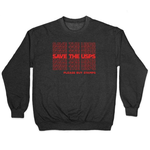Save The USPS Thank You Bag Style White Print Pullover
