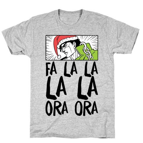 Fa La La La La Ora Ora - Jotaro T-Shirt