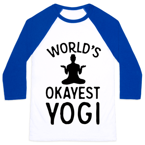 World's Okayest Yogi Baseball Tee