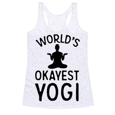 World's Okayest Yogi Racerback Tank Top
