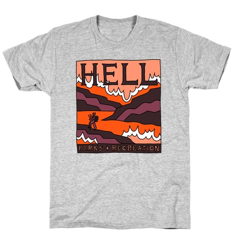 Hell Parks & Recreation T-Shirt