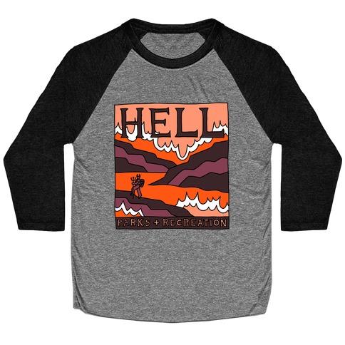 Hell Parks & Recreation Baseball Tee