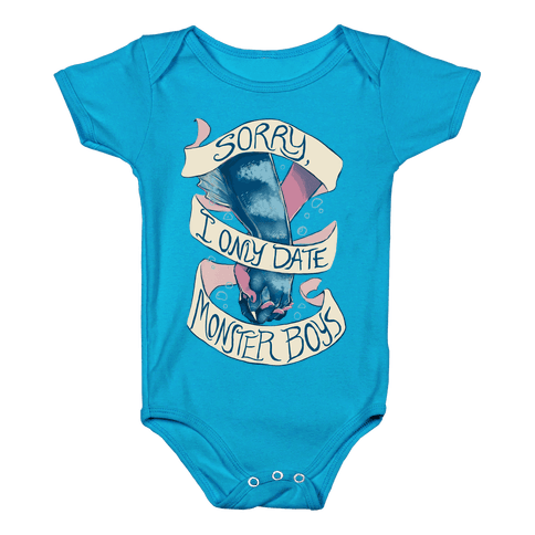 Sorry, I Only Date Monster Boys Baby Onesy