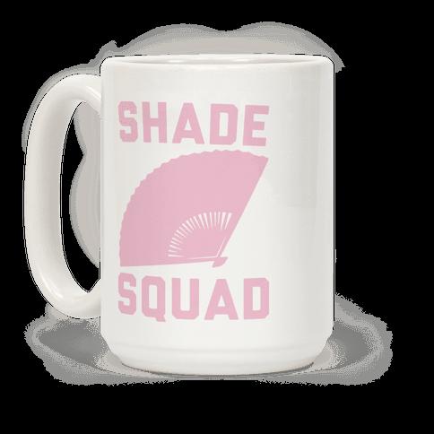 Shade Squad