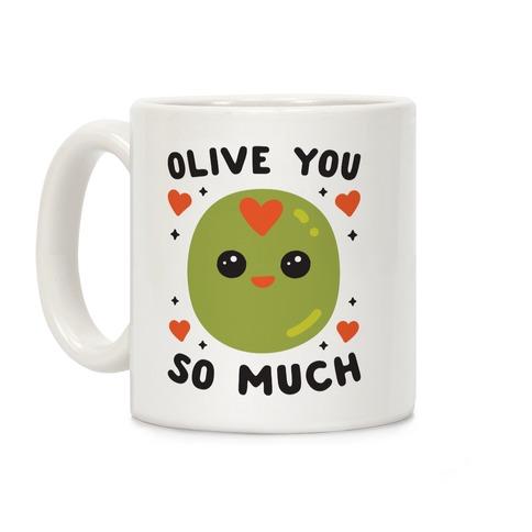 Olive You So Much Coffee Mug