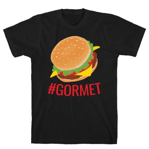#Gormet T-Shirt