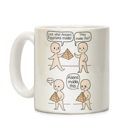 Aliens Made This Coffee Mug