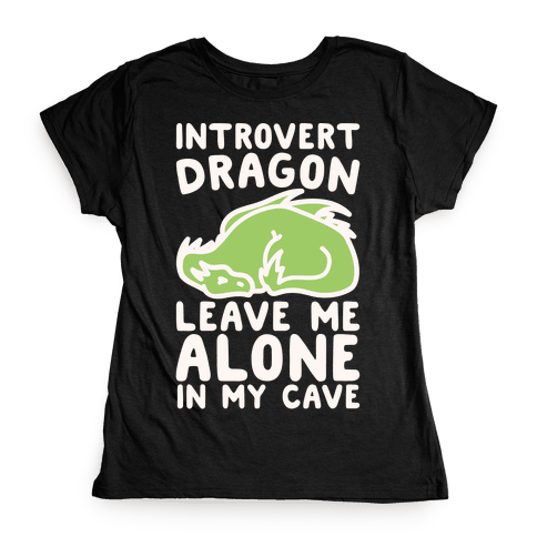 Introvert Dragon White Print Womens T-Shirt