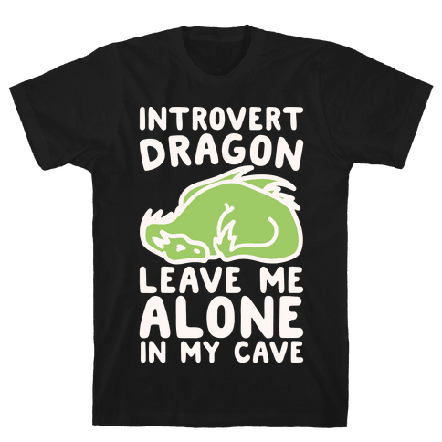 Introvert Dragon White Print Mens T-Shirt