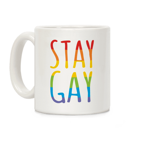 Stay Gay Coffee Mug