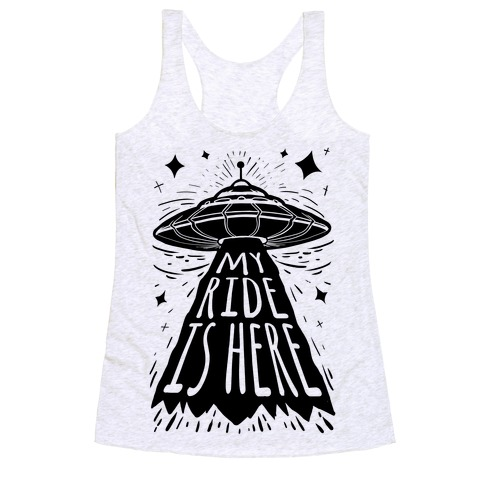 My ride Is Here Racerback Tank Top