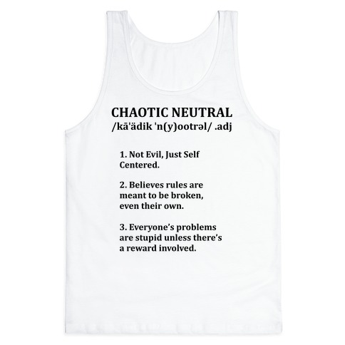 Chaotic Neutral Definition Tank Top