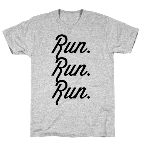 Run Run Run Mens T-Shirt