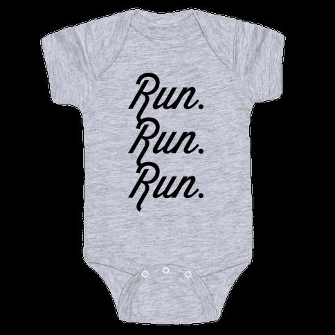 Run Run Run Baby Onesy