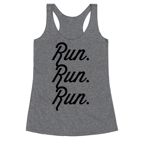 Run Run Run Racerback Tank Top
