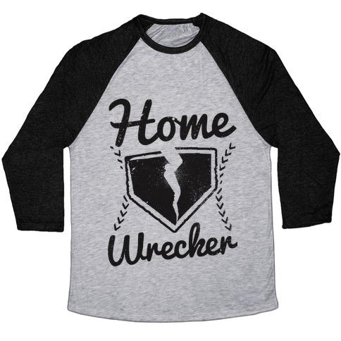 Home Wrecker Baseball Tee